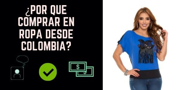 ¿Por qué comprar en Ropa desde Colombia?